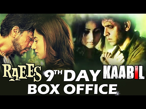 RAEES Vs KAABIL - 9th DAY BOX OFFICE COLLECTION - Early Trends - ROCK STEADY