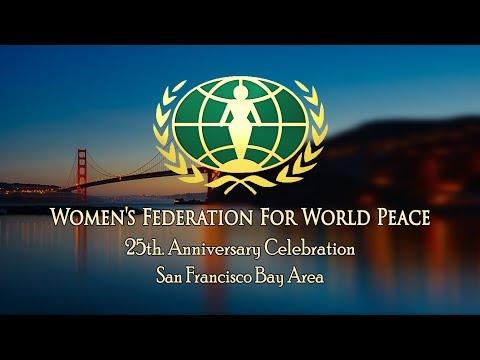Women's Federation for World Peace & Bridge of Peace Ceremony