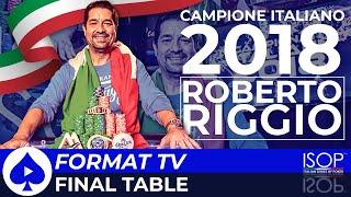ITALIAN POKER CHAMPIONSHIP - ISOP 2018 - CAMPIONATO ITALIANO POKER  2018 - MAIN EVENT FINAL TABLE TV