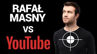 RAFAŁ MASNY vs. YOUTUBE