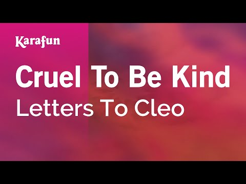 Karaoke Cruel To Be Kind - Letters To Cleo *