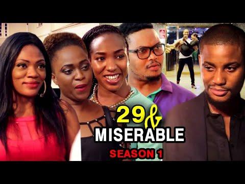 29 And MISERABLE SEASON 1 - (New Hit movie) 2021 Latest Nigerian Nollywood Movie