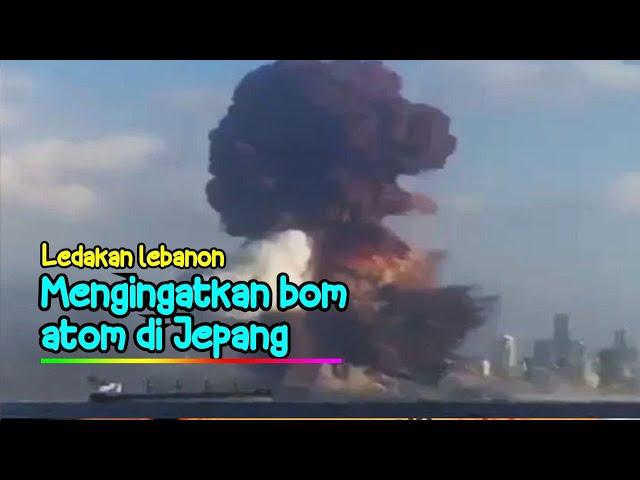 Ledakan Di Lebanon Mirip Dengan Bom Atom | 4 Agustus 2020