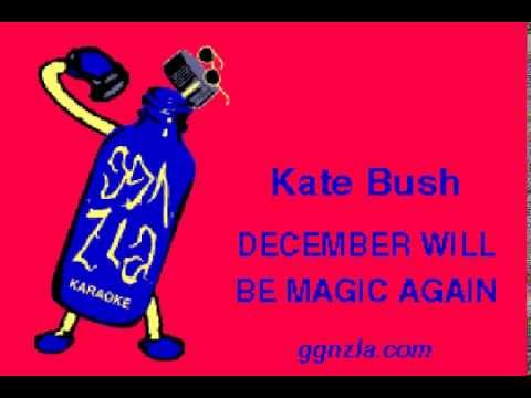 ggnzla KARAOKE 257, Kate Bush  DECEMBER WILL BE MAGIC AGAIN
