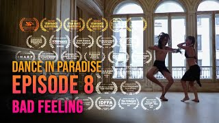 Dance in Paradise - Episode 8 - Bad Feeling - Tahia Cambet and Tuarii Tracqui