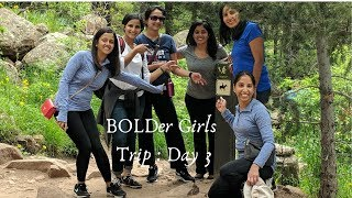Boulder BOLDer Girls Trip: Top 12 Things (11-12) that Make an Ideal Girls Trip  [Naan & Challah]