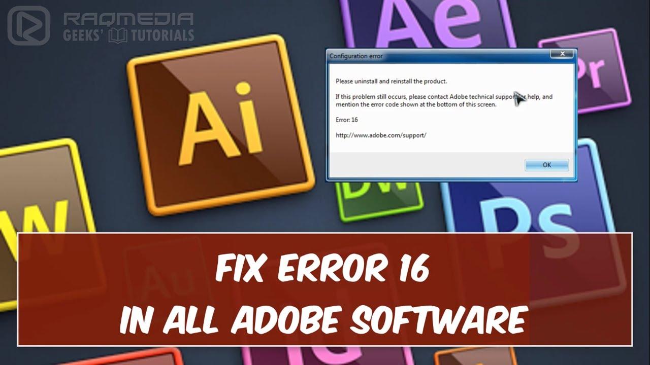 Fix Error 16 In Adobe Software [Updated]