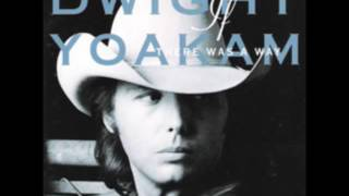 Watch Dwight Yoakam Dangerous Man video