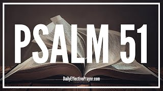 Prayer For Forgiveness and Renewal | Psalm 51 (Audio Bible)