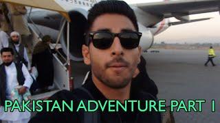 PAKISTAN ADVENTURE! (PART 1)