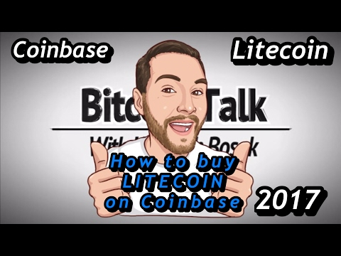 How To Buy Litecoin (LTC) on Coinbase (2017)