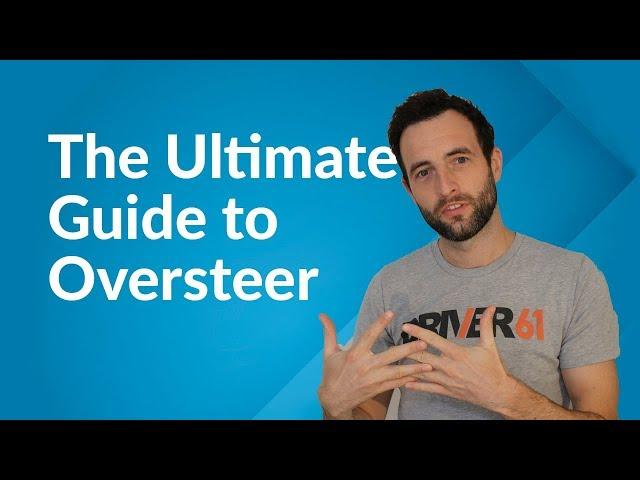 Oversteer Explained (Actionable Tutorial)