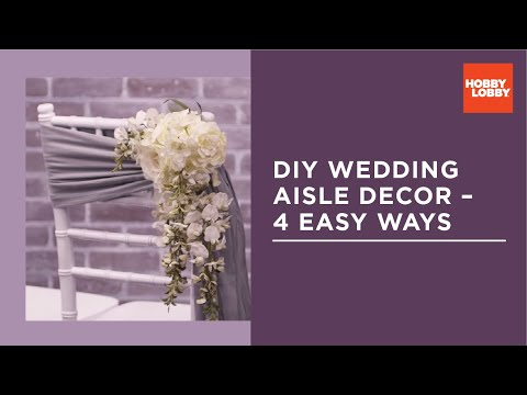 diy-aisle-decor-for-wedding-–-4-easy-ways-|-hobby-lobby®