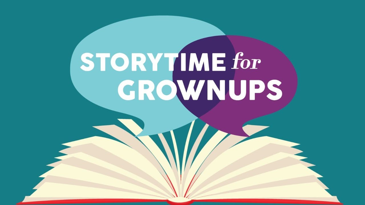 Image result for storytime for grownups