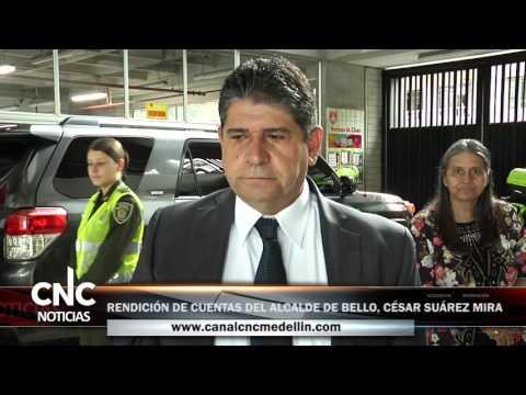 2  RENDICIÓN DE CUENTAS DEL ALCALDE DE BELLO, CÉSAR SUÁREZ MIRA