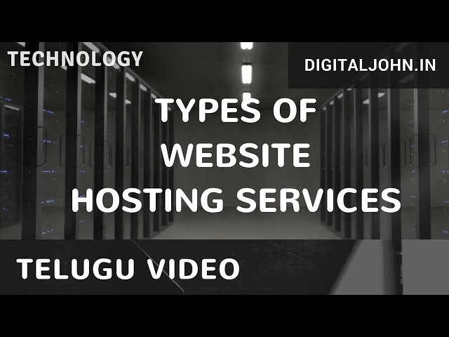 Types of Web Hostings in Telugu || Digital John