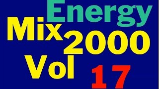 Energy 2000 Mix Vol. 17 FULL (128 kbps)