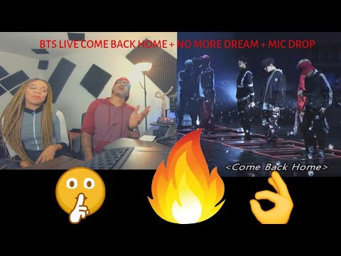 bts-come-back-home-+-no-more-dream-+-mic-drop-live--reaction