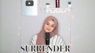 Download SURRENDER - Natalie Taylor Cover By Eltasya Natasha (lyrics)