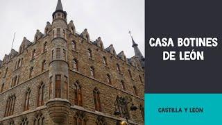 Casa Botines | León (Castilla y León)
