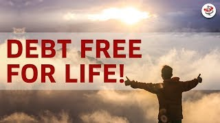 BECOME 100% DEBT FREE IN 2018 (including your home!)