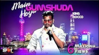 main-hoya-gumshudaa-king-rocco-mtv-hustle-dee-tv-full-song-lyrical