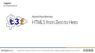 [T3chFest 2014] HTML5 from Zero to Hero