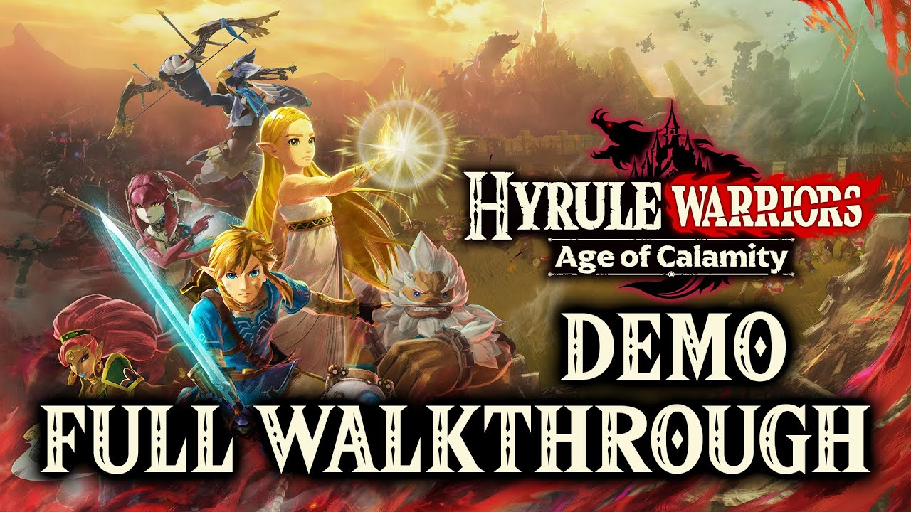 Hyrule Warriors Age Of Calamity Demo Full Walkthrough Youtube