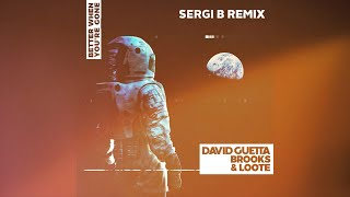 Download lagu David Guetta BrooksLoote Better When You re Gone MP3