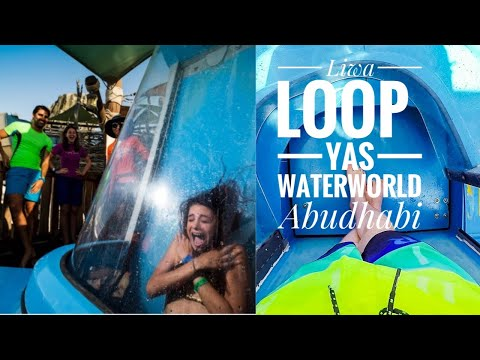 Awesome Waterpark | LIWA LOOP | Yas Waterworld |Abu Dhabi, UAE
