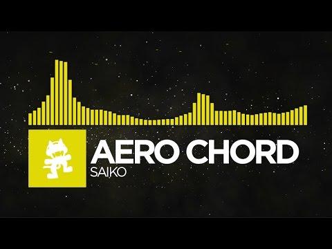 [Electro] - Aero Chord - Saiko [Monstercat Release]