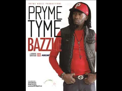 Pryme Tyme - Bazzle (Pryme House Production)