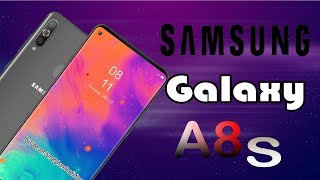 Samsung Galaxy A8s - Infinity O is Here, Official, First Look, Specs, Price, Features