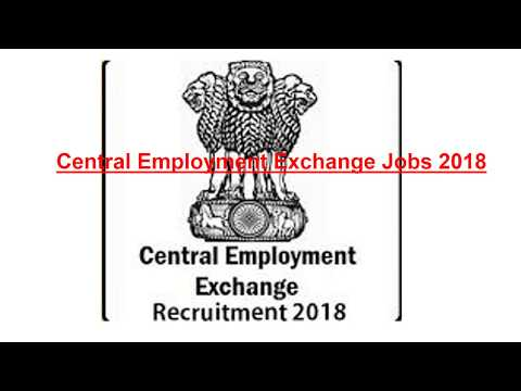 Central Employment Exchange Jobs 2018