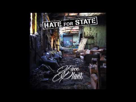 Hate For State Face Plant (Full Album 2013)