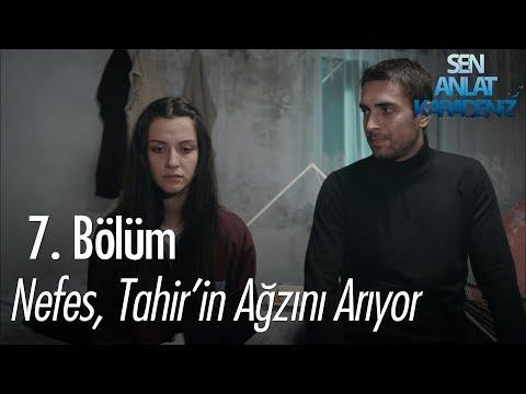 Nefes, Tahir'in ağzını arıyor - Sen Anlat Karadeniz 7. Bölüm