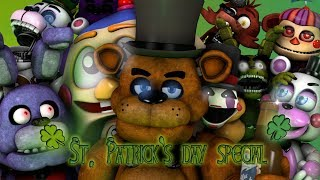 [FNAF\SFM] St. Patricks day special