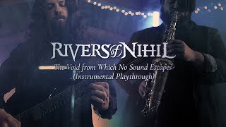 Rivers of Nihil – The Void from Which No Sound Escapes (Instrumental Playthrough)