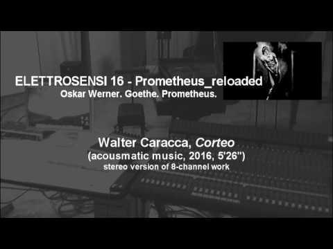 Corteo (Walter Caracca, acousmatic, 2016)