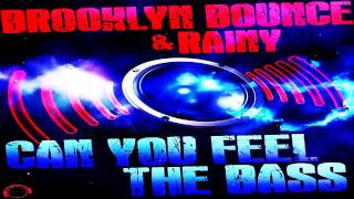 Brooklyn Bounce & Rainy - Can You Feel The Bass (Persian Raver Remix)