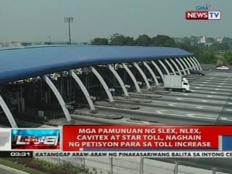 NTVL: Mga pamunuan ng SLEX, NLEX, Cavitex at Star Toll, naghain ng petisyon para sa toll increase