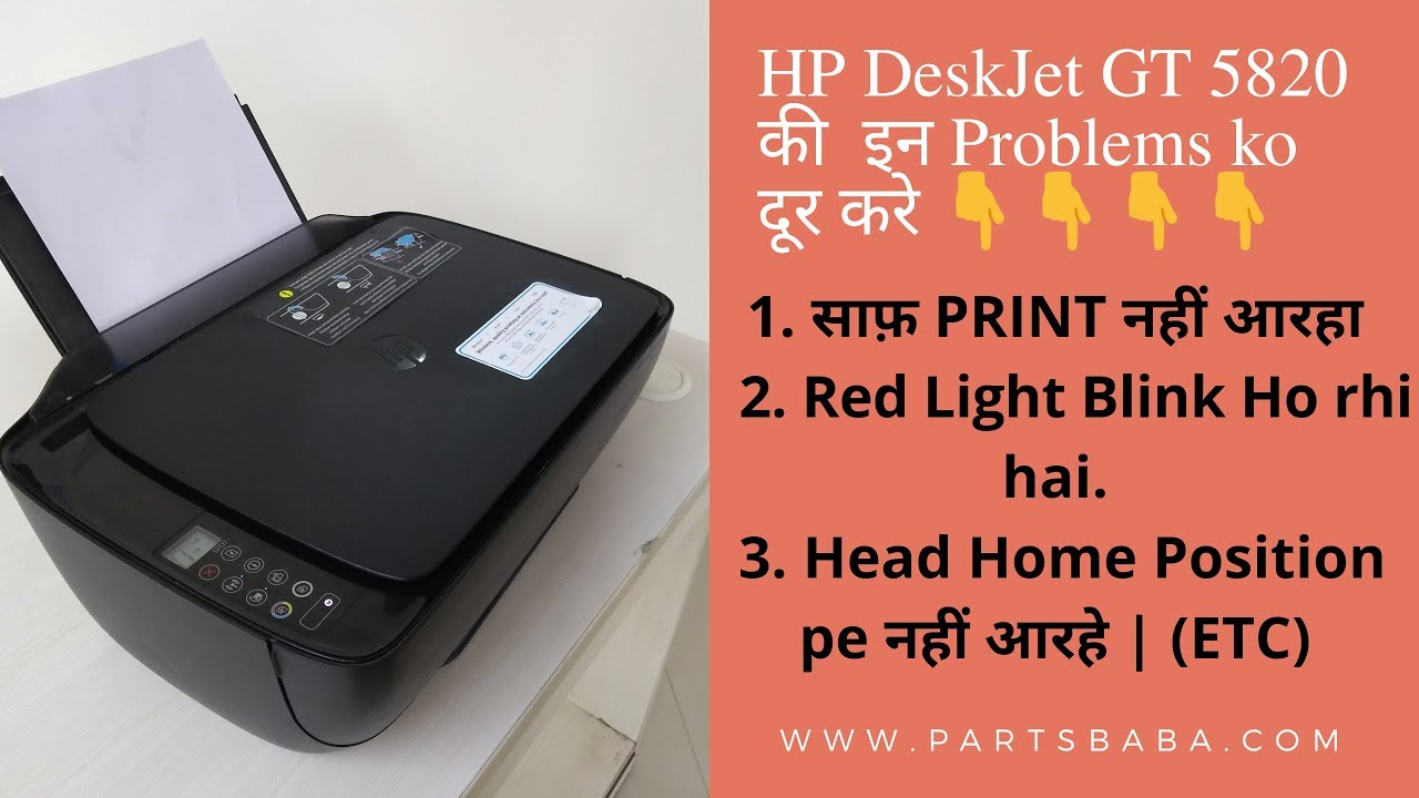 HP Deskjet GT5820 Head Replacement Scanning Issue| PartsBaba