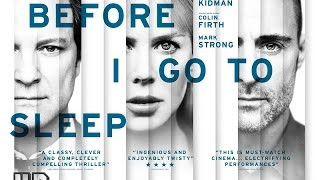 Before I Go to Sleep Official Trailer (2014)