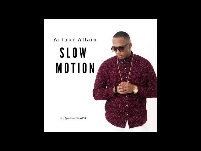 Arthur Allain - Slow Motion (Soca 2019) [PROD. CERTIBEATS]