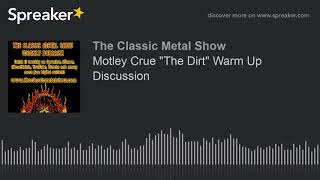 """Motley Crue """"The Dirt"""" Warm Up Discussion"""