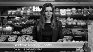 South Miami Health Food Store | Beehive Natural Foods | Local Health Food Stores Thumbnail