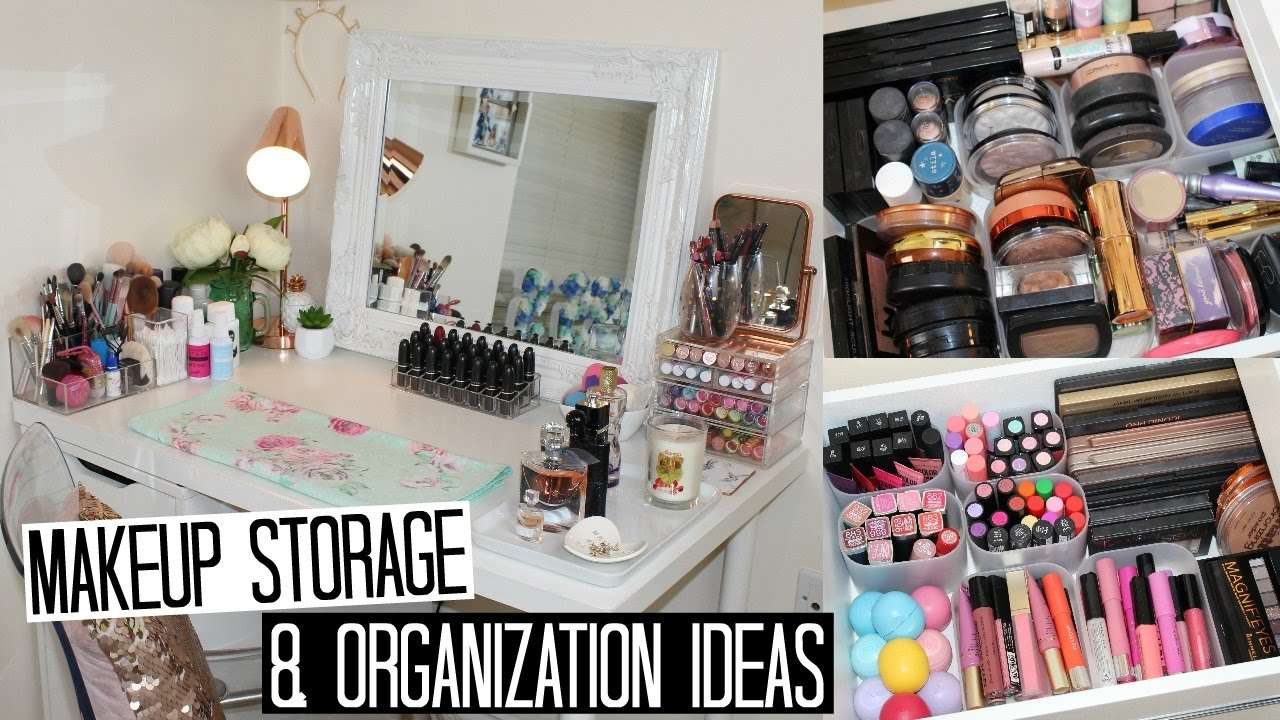 Makeup Storage and Organization + Affordable Storage Solutions & Makeup Storage and Organization + Affordable Storage Solutions - YouTube