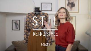 So kombinierst du den Retro-Look | Stil im Alltag | Folge 1