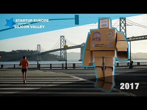 Startup Europe Comes To Silicon Valley 2017 | What Happened!