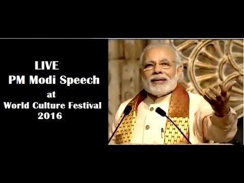 LIVE: PM Modi Speech at World Culture Festival 2016 in Delhi